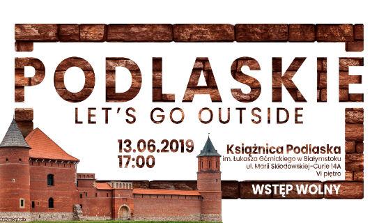 Podlaskie Let's Go Outside: o Tykocinie!