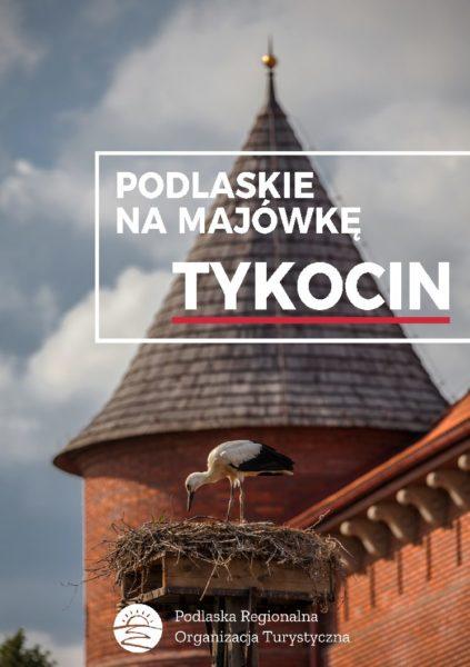 Podlaskie na Majówkę - Tykocin