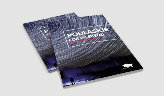 Podlaskie na weekend (Podlaskie for weekend)