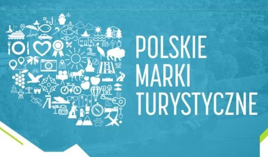 Pierwsze Polskie Marki Turystyczne wybrane!