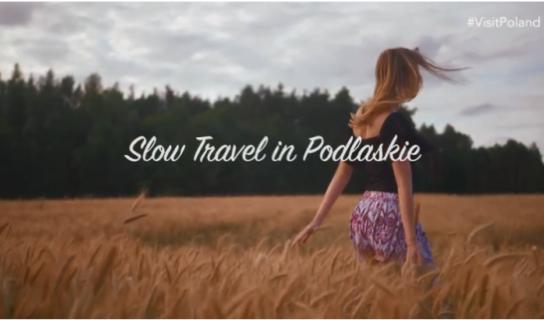 Slow Travel in Podlaskie – film z wizyty blogerki