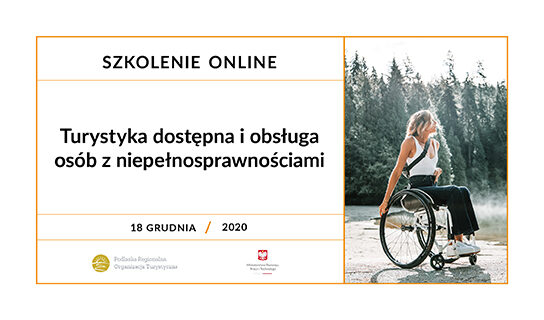 """Szkolenie """"Turystyka dostępna i obsługa osób z niepełnosprawnościami"""""""